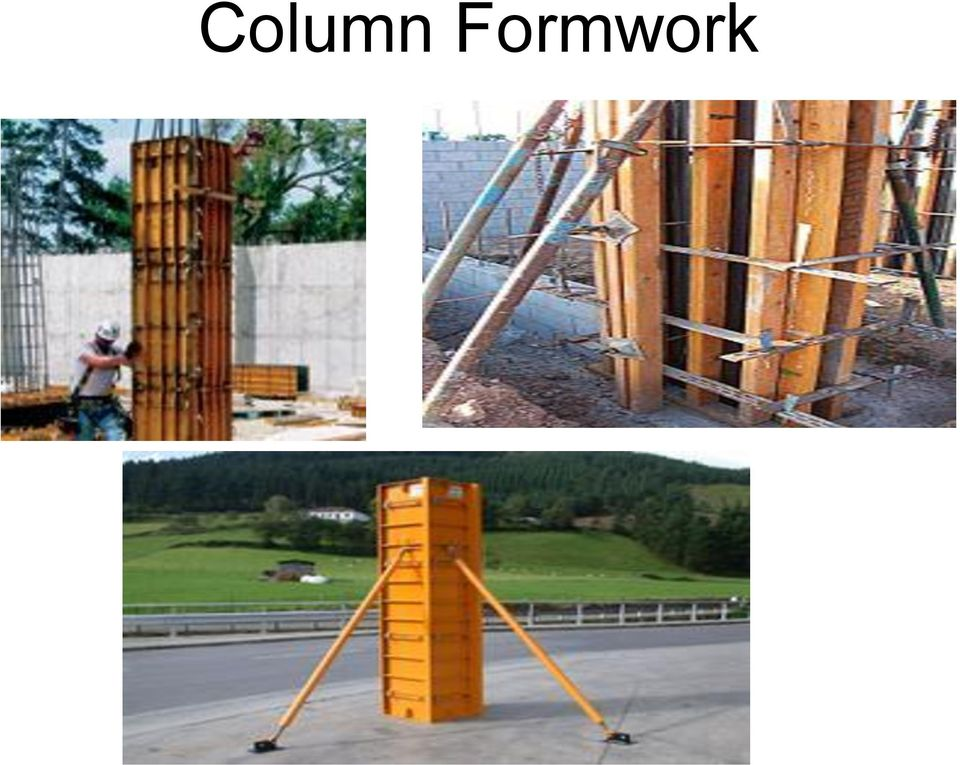can be classified as: Column