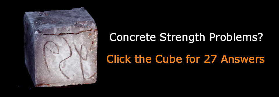 Photo of concrete cube with black background and text: Concrete Strength Problems? Click the cube for 27 answers.